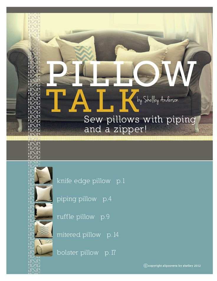 "Custom Slipcovers by Shelley: ""Pillow Talk"" ebook--Sew Pillows with Piping and a ZIPPER!"