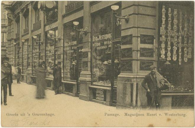 Passage The Hague Magazijnen Henri de Westerborg 1900