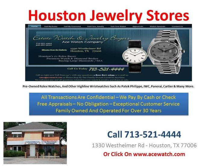 Houston jewelry stores can be found everywhere, but if you are looking for a premier store for jewelry then travel to 1330 Westheimer Road and visit Ace Watch Company. Do not let the name fool you, we have been in business for the last 30 years buying, selling, and trading jewelry.