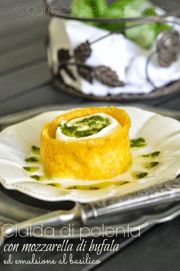 Burro e Malla: Cialda di polenta con mozzarella di bufala ed emulsione al basilico