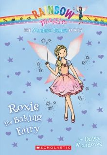 Rainbow Magic: The Magical Crafts Fairies #7: Roxie the Baking Fairy by Daisy Meadows