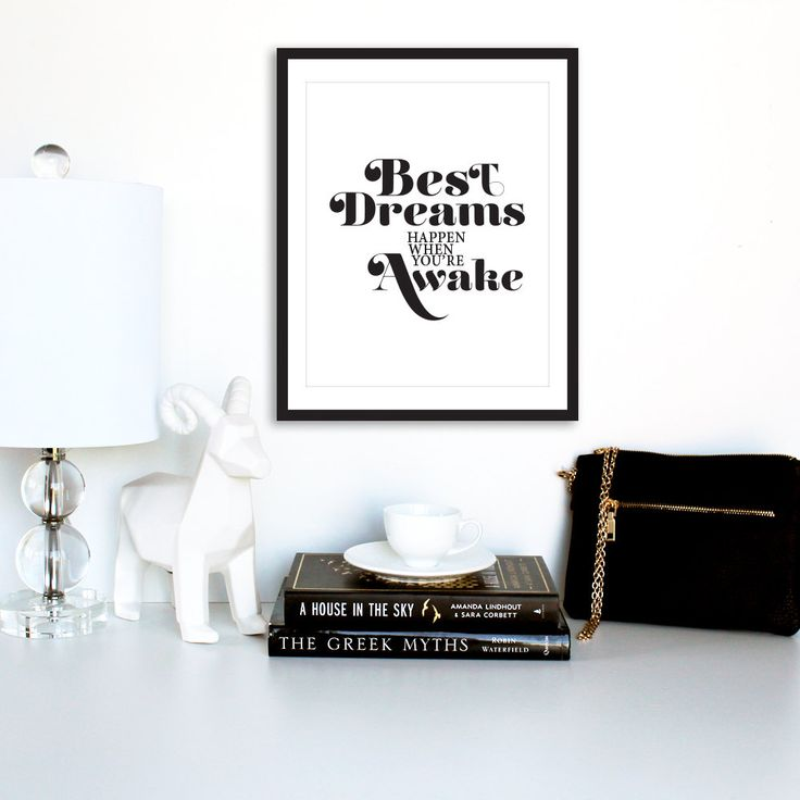 "Motivational Print, ""Best Dreams Happen when You're Awake"", Inspirational quote, Typography Print, Black and White Print, Modern Art by TheDesignHouzz on Etsy"