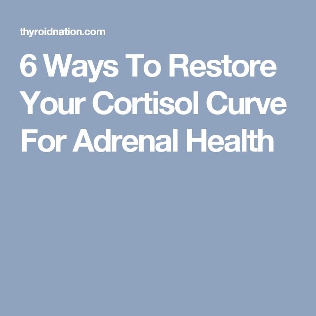 6 Ways To Restore Your Cortisol Curve For Adrenal Health