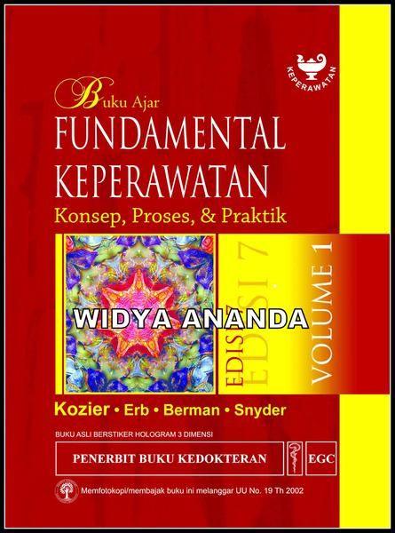 Buku Ajar Fundamental Keperawatan Kozier Vol.1 Ed.7 Barbara Kozier dkk  Ukuran Buku15,5 x 24,0 Cm  ISBN979-044-016-6 Tahun Terbit2011 Jumlah Halaman xix + 1147 (1,0 Cm)