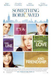 something borrowed: Chick Flicks, Fav Movie, John Krasinski, Something Borrowed, Favourit Film, Kate Hudson, Good Movie, Borrowed 2011, Favorite Movie