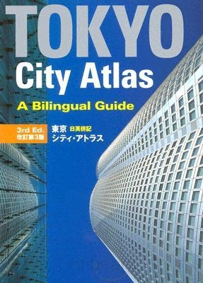 Tokyo City Atlas 3rd Edition