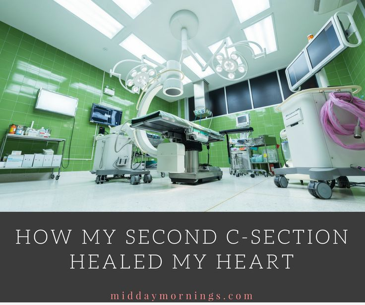 How my second c-section helped heal my heart. | MiddayMornings.com