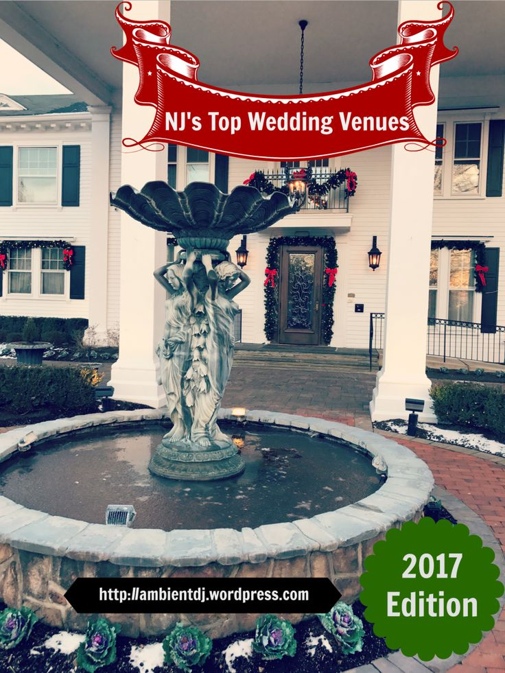 wedding destinations in new jersey%0A It u    s our annual countdown of the Top    Wedding Venues in New Jersey        edition