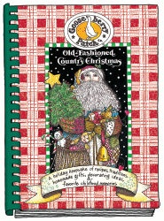 Old-Fashioned Country Christmas...our very first cookbook, first edition 1992. $16.95