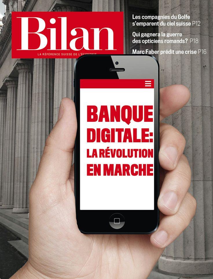 Banque Digitale: la révolution en marche. Bilan No 08, 30 avril 2014