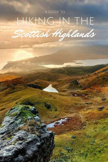 Get inspired to hike the Scottish Highlands with the help of this colourful guide! Read more at http://wanderlusters.com/hiking-the-scottish-highlands/ #travel #wanderlust #scotland