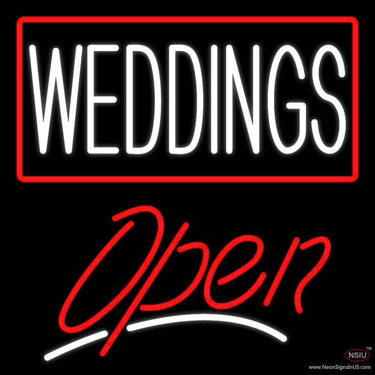 Weddings Script Open Real Neon Glass Tube Neon Sign,Affordable and durable,Made in USA,if you want to get it ,please click the visit button or go to my website,you can get everything neon from us. based in CA USA, free shipping and 1 year warranty , 24/7 service