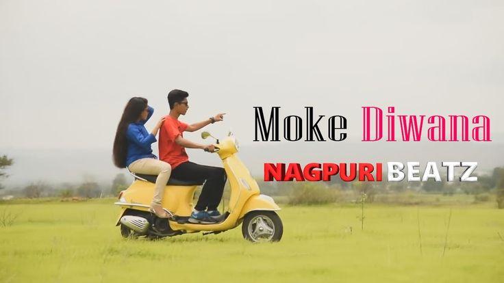 Moke Diwana Kar Dele Re    Nagpuri Beatz