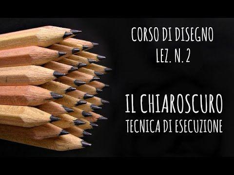 Corso di Disegno Lez.n. 2: Il CHIAROSCURO,le differenti tecniche di esecuzione (Disegno) Arte per Te - YouTube