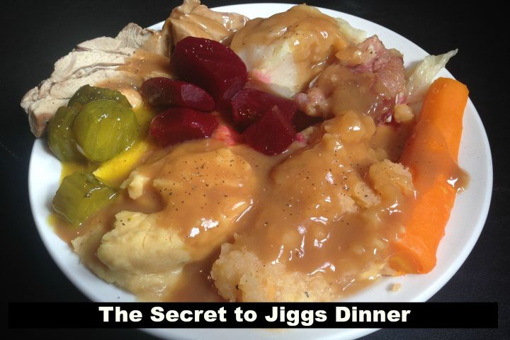 Jiggs Dinner a specialty in Newfoundland, Canada