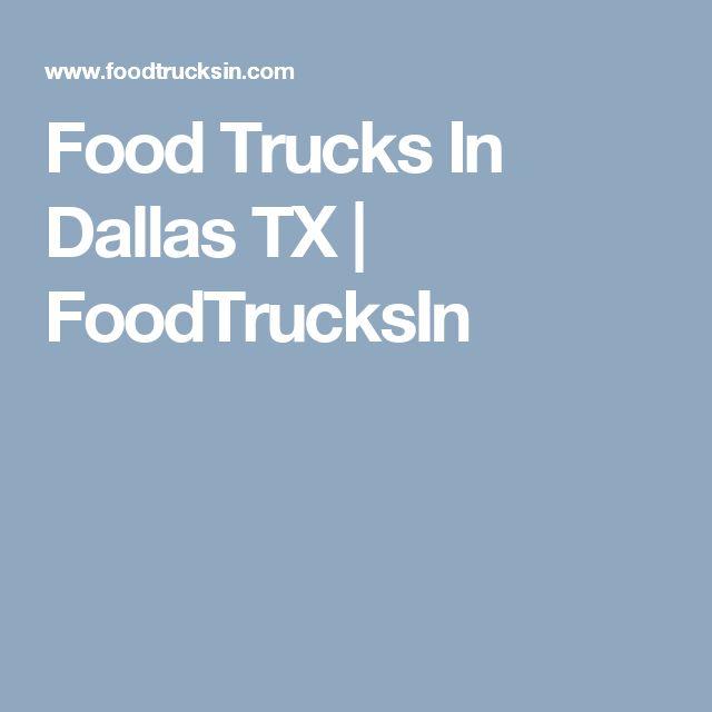 Food Trucks In Dallas TX | FoodTrucksIn