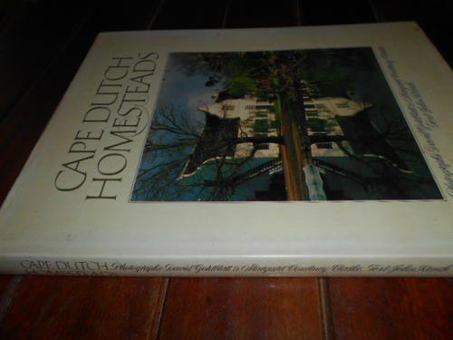 Buy JOHN KENCH-CAPE DUTCH HOMESTEADS - PHOTOS D GOLDBLATT & M COURTNEY-CLARK STRUIK 1981 1ST ED HARDB & for R95.00