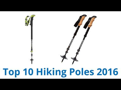 10 Best Hiking Poles 2016 - YouTube