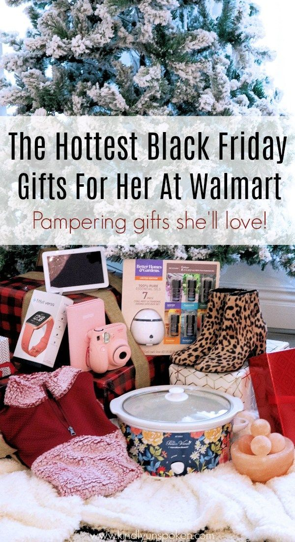 The Hottest Walmart Black Friday Gifts For Her Gift Ideas For