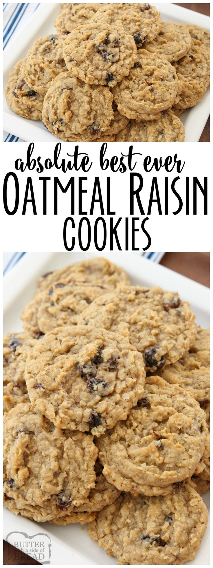Oatmeal Raisin Cookies that truly are the BEST EVER! #Oatmeal, #raisins, pudding mix & spices combine in the most delicious, soft & chewy Oatmeal Raisin #Cookies from Butter With A Side of Bread