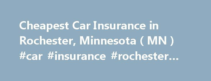 Car insurance quotes in rochester ny 10
