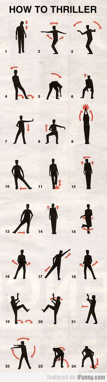 How To Thriller. Just in case. Brilliant