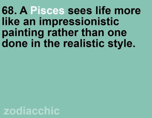 I believe in my Zodiac, and it helps carve who i am..... all these facts about Pisces, I believe in