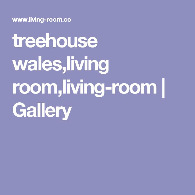 treehouse wales,living room,living-room | Gallery