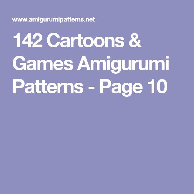 142 Cartoons & Games Amigurumi Patterns - Page 10