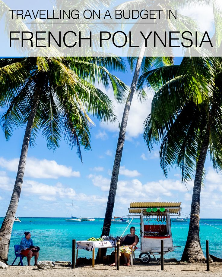 There is no denying that French Polynesia