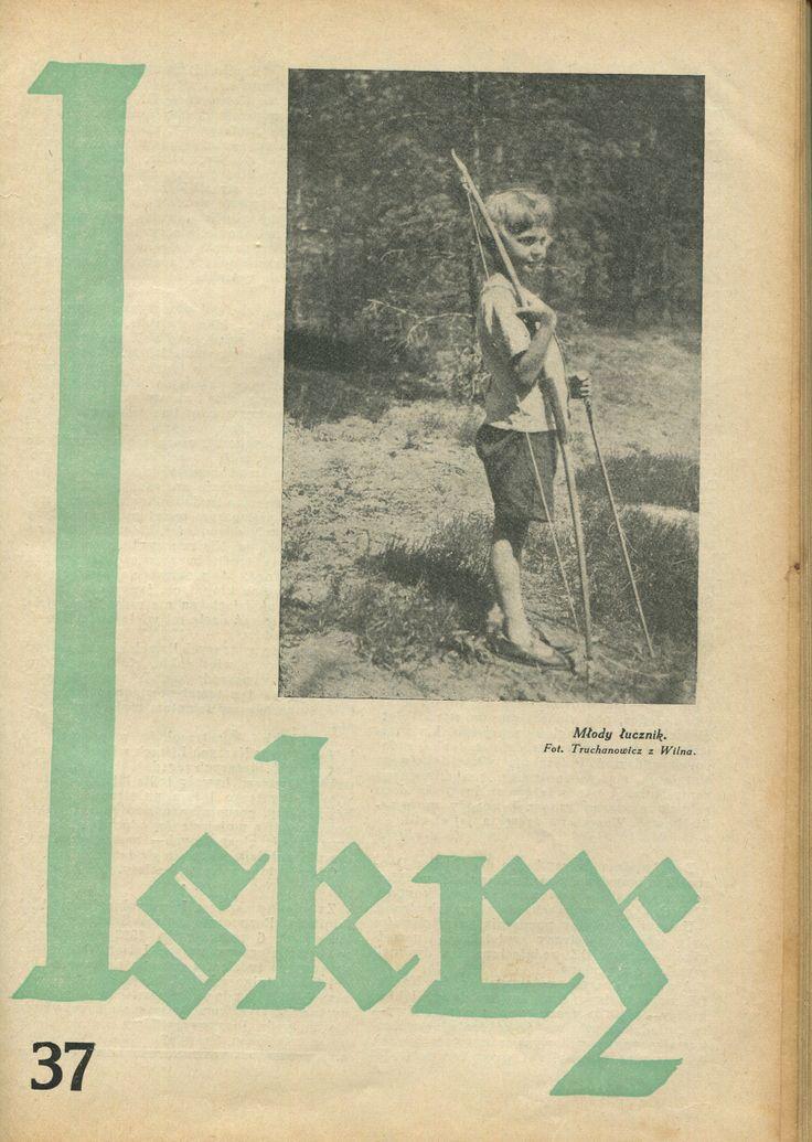 """Iskry No. 37, 03.09.1932, Y. X Photograph on the cover by Truchanowicz z Wilna """"Młody łucznik"""""""