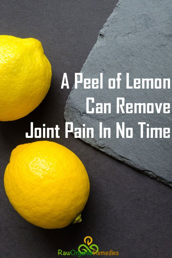 A Peel of Lemon Can Remove Joint Pain In No Time | Skin Care