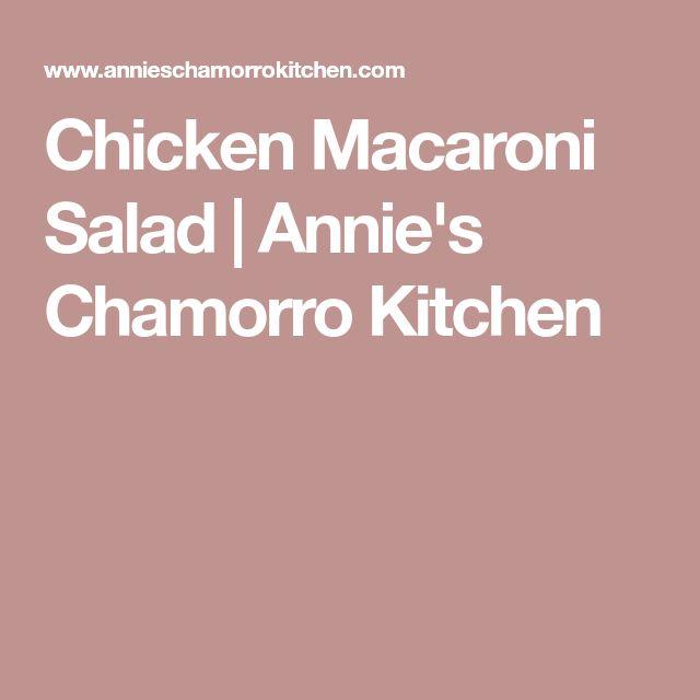 Chicken Macaroni Salad | Annie's Chamorro Kitchen