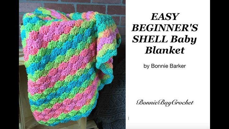 Easy Beginners Shell Baby Blanket by Bonnie Barker