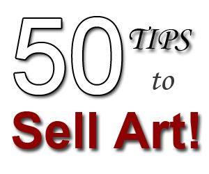 50 tips to sell art http://www.artpromotivate.com/2012/10/50-tips-help-selling-art.html