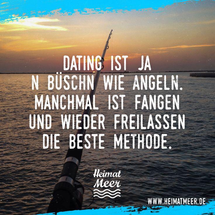 Dating ist wie Angeln! Mee(h)r >>