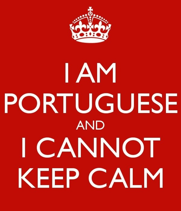 ... being Portuguese