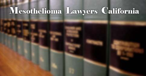 California mesothelioma law Attorney