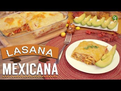 ¿Cómo preparar Lasaña Mexicana? - Cocina Fresca - YouTube