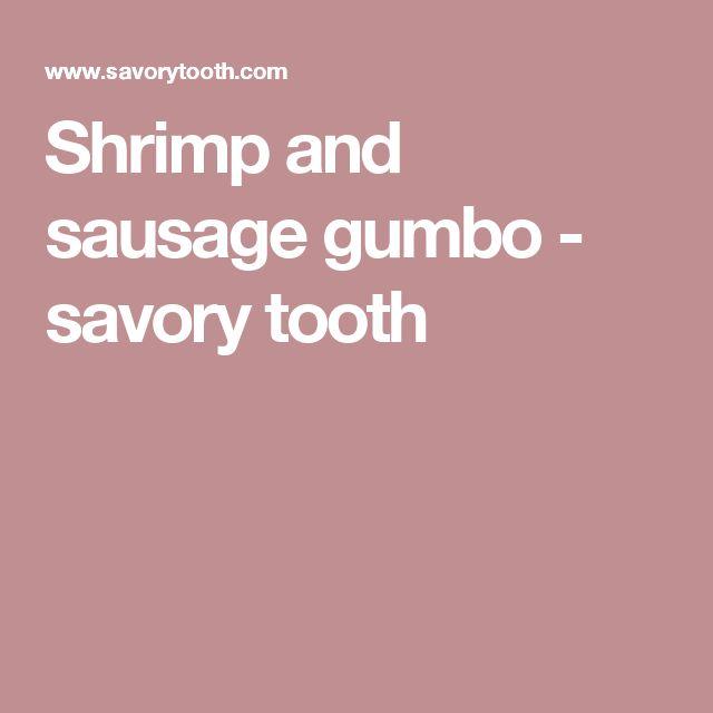 Shrimp and sausage gumbo - savory tooth
