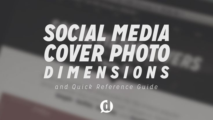 Social Media Cover Photo Dimensions - the four most popular social networks with cover photos with a quick reference guide to their dimensions.