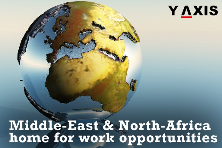 Gain a good #Professional network by obtaining #WorkOpportunities in the #MiddleEast and #NorthAfrica. #WorkVisas #WorkOpportunities #OverseasJobs #YAxis #YAxisImmigration