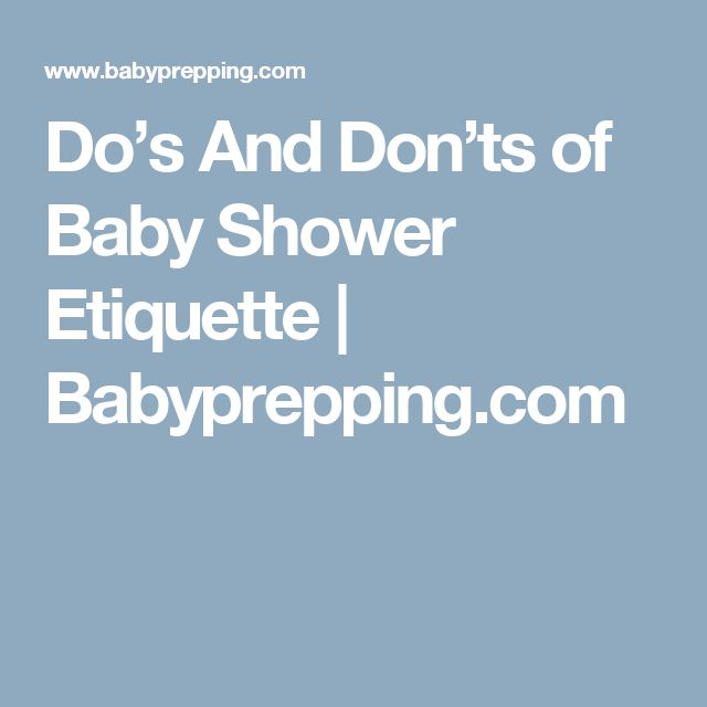 Do's And Don'ts of Baby Shower Etiquette | Babyprepping.com