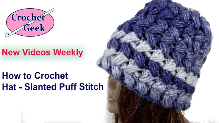 How to #Crochet Slanted Puff Stitch hat