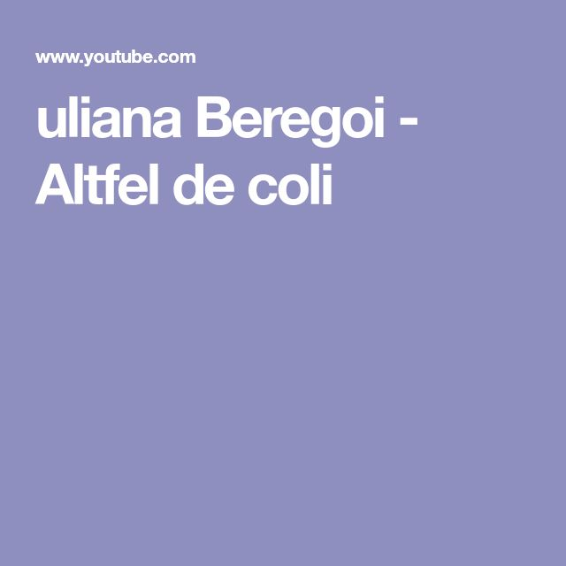uliana Beregoi - Altfel de coli