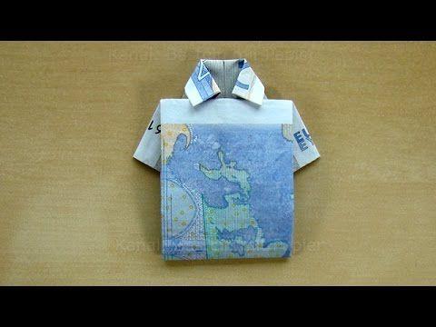 Geldscheine falten: Hemd. Geldgeschenke basteln - Geld falten. Origami Kleidung - Trikot - YouTube