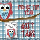 """Want a cute way to tell your students how much you'll miss them? These """"Owl Miss You"""" tags can be printed in full-color with a plaid or funky chevr..."""