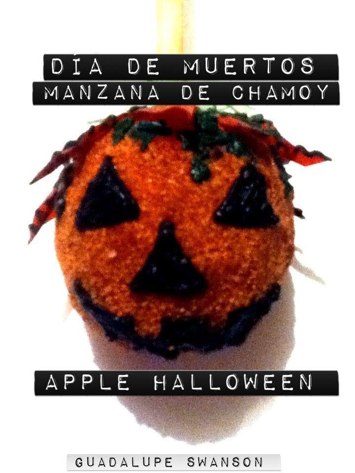Manzanas cubiertas de Chamoy y tamarindo de calabaza  Happy Halloween dí...