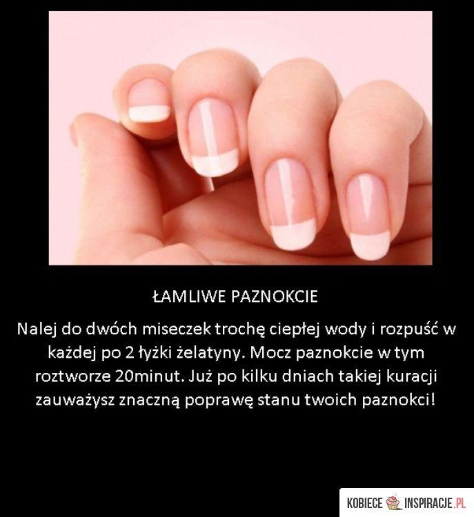 Super trik na łamliwe paznokcie! - Kobieceinspiracje.pl