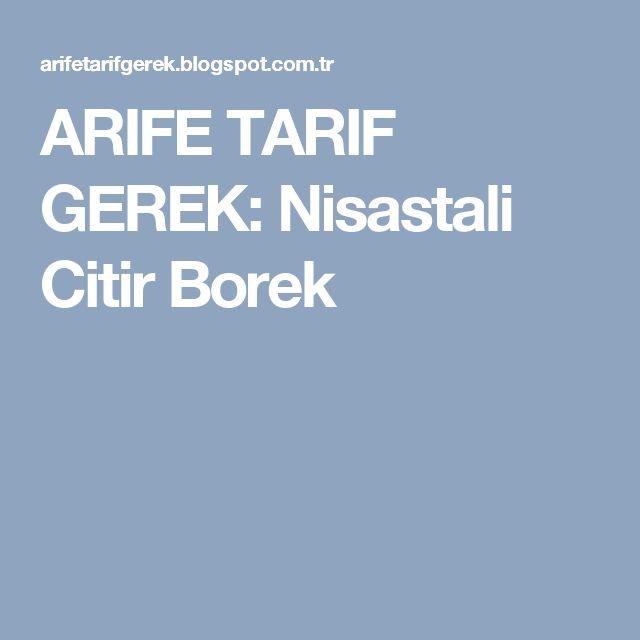 ARIFE TARIF GEREK: Nisastali Citir Borek